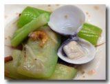 蛤蜊絲瓜アップ  [ハマグリとヘチマの炒め物]